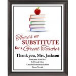 """There's No Substitute"" Teacher Plaque"