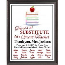 """""""There's No Substitute"""" Teacher Plaque"""